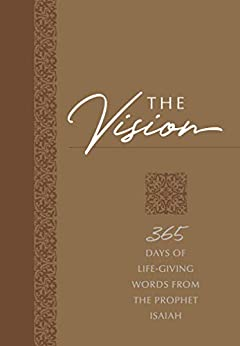 The Vision: 365 Days of Life-Giving Words from the Prophet Isaiah (The Passion Translation) by [Brian Simmons, Gretchen Rodriguez]