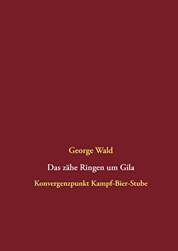 Das zähe Ringen um Gila: Konvergenzpunkt Kampf-Bier-Stube (Des Bergmanns Jüngster 5)