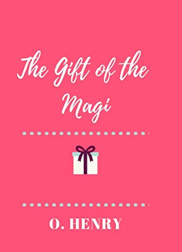 The Gift of the Magi (illlustrated) (English Edition)
