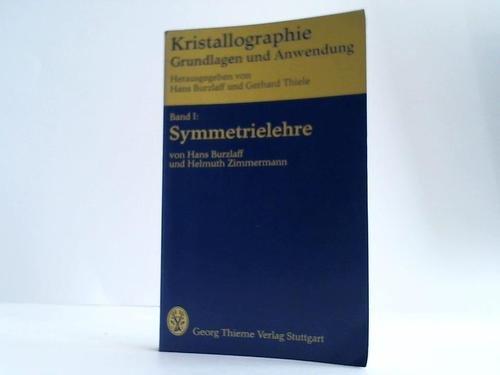 Kristallographie I. Symmetrielehre