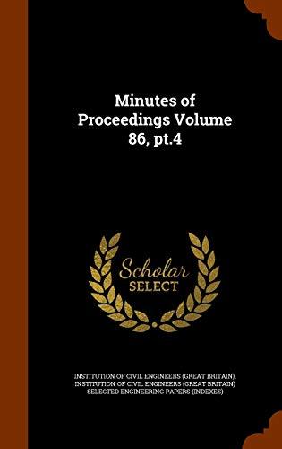 Minutes of Proceedings Volume 86, PT.4