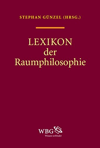 Lexikon Raumphilosophie (German Edition)