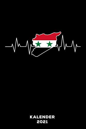 Syrien Herzschlag: Kalender 2021 und Jahresplaner von Januar bis Dezember mit Ferien, Feiertagen und Monatsübersicht | Organizer, Taschenkalender und Organizer für 1 Jahr