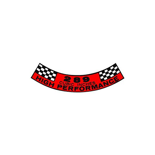 MACs Auto Parts 41-47017 Decal - Air Cleaner - 289 Cubic Inches High Performance