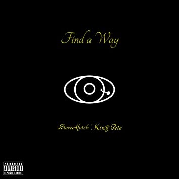 Find a Way (feat. King Pete)