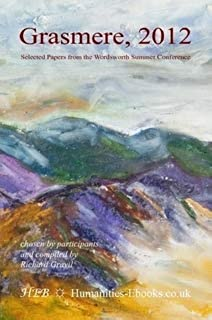 Grasmere 2012: Selected Papers from the Wordsworth Summer Conference