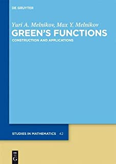 Green's Functions: Construction and Applications
