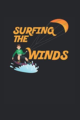 Surfing the Winds | Kitesurfen Tagebuch Geschenkidee: Trainingsnotizen Notizbuch A5 120 Seiten liniert