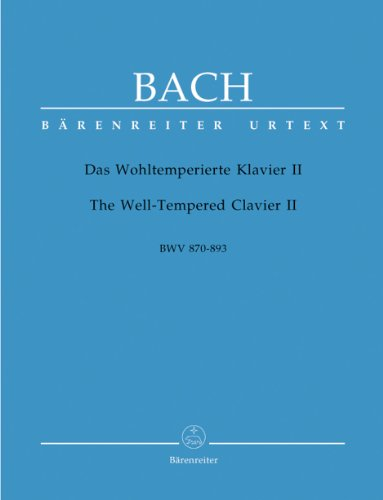 Well-Tempered Clavier II: 48 Preludes and Fugues BWV 870-893 for Keyboard (Piano)
