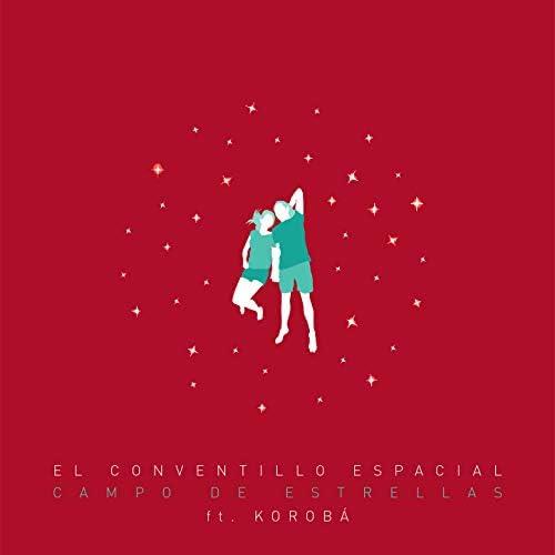 El Conventillo Espacial feat. Korobá