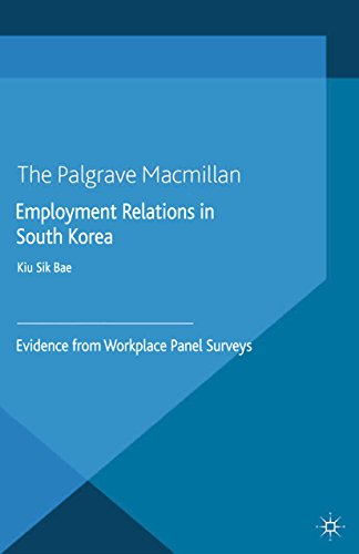 Employment Relations in South Korea: Evidence from Workplace Panel Surveys (English Edition)