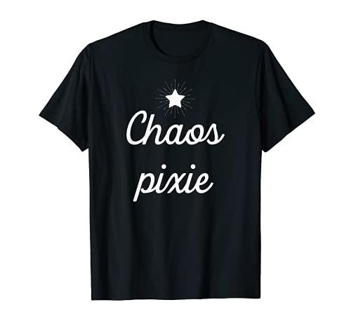 Chaos Pixie Divertido Nerdy Manic Chica Mujer Camiseta
