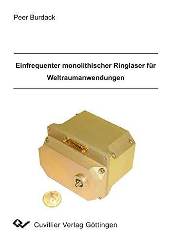 Einfrequenter monolithischer Ringlaser für Weltraumanwendungen