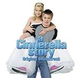 A Cinderella Story (Original Soundtrack) [+1 BONUS TRACKS]