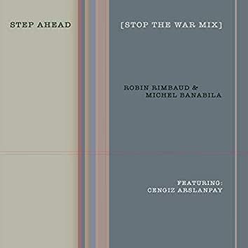 Step Ahead (Stop the War Remix)