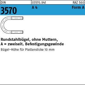 1 Rundstahlbügel DIN 3570 A4 A 52 / NW 40 M 10 V4A Niro Edelstahl