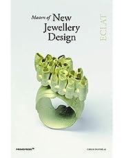 Masters of New Jewellery Design. Éclat: Eclat