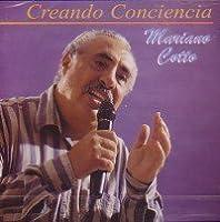 Creando Conciencia by Mariano Cotto (1999-10-24)