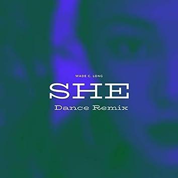 She (Dance Remix)