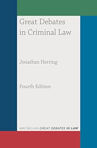 Great Debates in Criminal Law (Great Debates in Law) (English Edition)