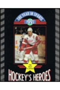 Hockey's Heroes 1993 (Year in Sports, 1993)