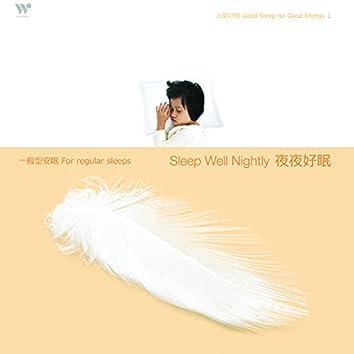 Sleep Well Nightly