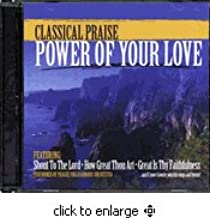 Classical Praise - Power of Your Love (CD)