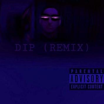 Dip (Remix)