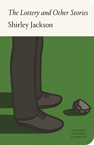 Picador Modern Classics: The Lottery and Other Stories: Shirley Jackson (FSG Classics)
