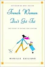 French Women Don't Get Fat 1st (first) edition Text Only