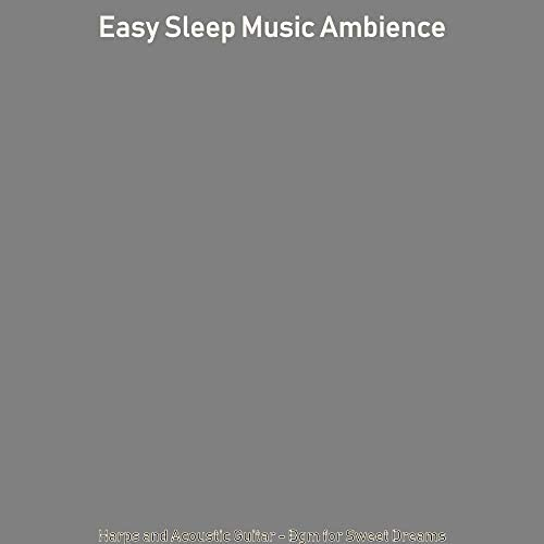Easy Sleep Music Ambience