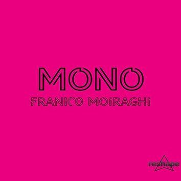 MONO Franco Moiraghi