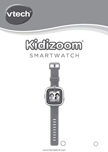 Kidizoom Smartwatch - 91-002919-019 - User's Guide Manual - Instruction Booklet