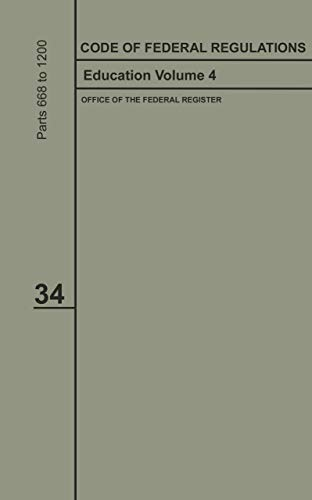 Code of Federal Regulations 2019-2020 Title 34 Education Volume 4 (English Edition)