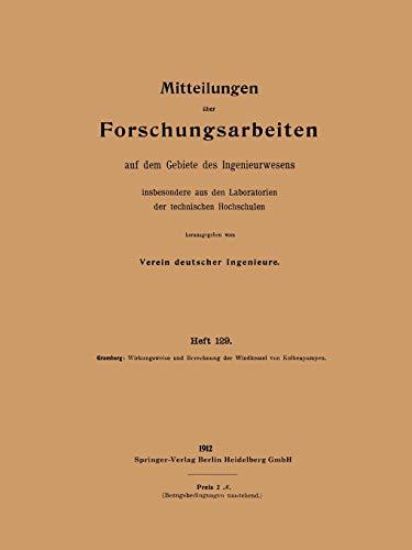 Wirkungsweise und Berechnung der Windkessel von Kolbenpumpen (Forschungsarbeiten auf dem Gebiete des Ingenieurwesens (129), Band 129)