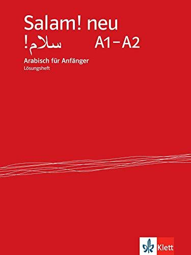 Salam! neu A1-A2: Arabisch für Anfänger. Lösungsheft