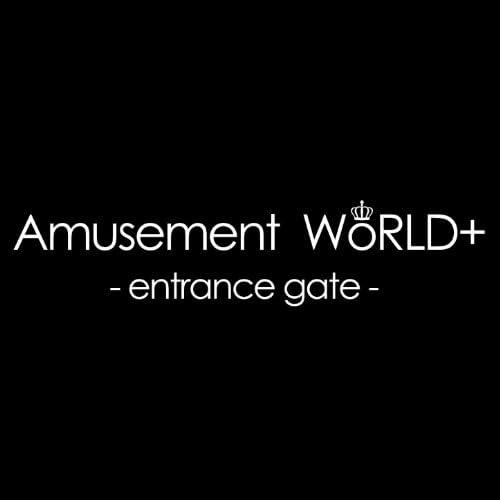 Amusement WoRLD+