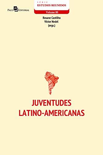 Juventudes latino-americanas (Série Estudo Reunidos Livro 80)