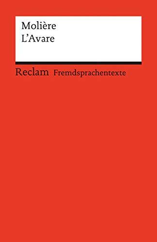 L'Avare: Comédie en cinq actes. (Fremdsprachentexte) (Reclams Universal-Bibliothek)
