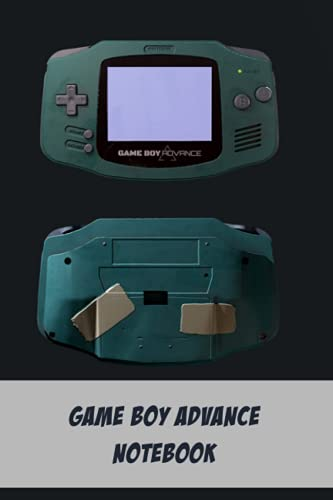 Game Boy Advance Notebook: Notebook|Journal| Diary/ Lined - Size 6x9 Inches 100 Pages