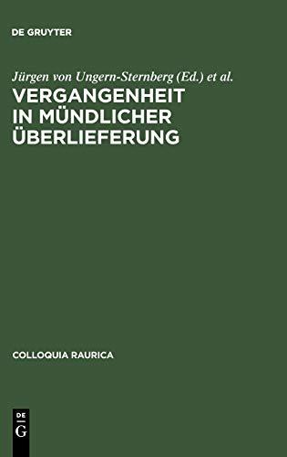 Vergangenheit in mündlicher Überlieferung (Colloquia Raurica, 1, Band 1)