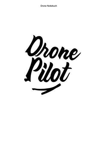 Drone Notizbuch: 100 Seiten | Kariert | Dronenrennen Team Quadcopter Quadrocopter Lustig Rennen Drone FPV Flug Pilot Fliegen Fan Hobby Dronen Geschenk Dronenpilot