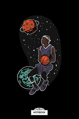 Space Basketball Player Notebook: Journal, Lined College Ruled Paper, Diary, 6x9 120 Pages, Matte Finish Cover, Planner