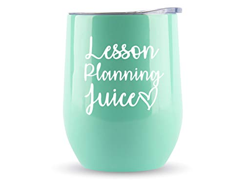 Teacher Gifts - Lesson Planning Juice - Tumbler/Mug for Wine, Coffee with Lid- Funny Gifts for Professor Appreciation, Quarantine, New, Mom, Best Glass, Cup, Mom, Bulk, Homeschool, Women
