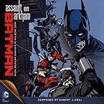Batman: Assault on Arkham, limited-edition CD by Unknown (0100-01-01)
