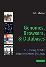 Genomes, Browsers and Databases: Data-Mining Tools for Integrated Genomic Databases