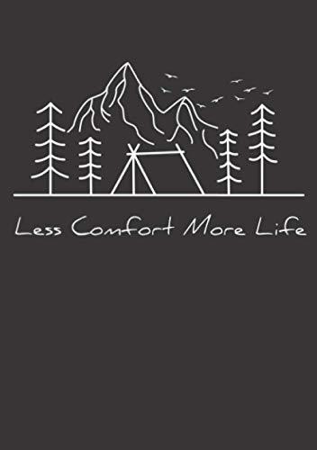 Notizbuch A5 dotted, gepunktet, punktiert mit Softcover Design: Camping Spruch Weniger Komfort mehr Leben Camper Geschenk: 120 dotted (Punktgitter) DIN A5 Seiten