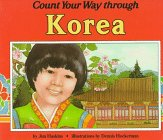 Count Your Way through Korea by Jim Haskins, illustrated by Dennis Hockerman