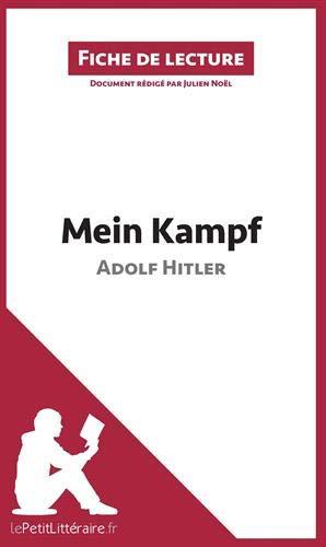 Analyse : Mein Kampf d'Adolf Hitler (analyse complète de l'oeuvre et résumé): Résumé complet et analyse détaillée de l'oeuvre