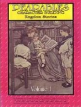 Pearables character building kingdom stories volume 1 (Character Building Kingdom Stories, Volume 1)